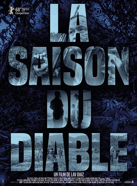La saison du diable de Lav Diaz