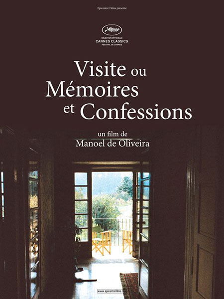 La Vistite ou Mémoires et Confessions de José Manoel de Oliveira