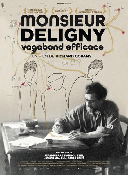 Monsieur Deligny, vagabond efficace de Richard Copans