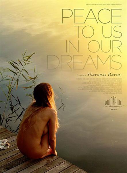 Peace tu us in our dreams de Sharunas Bartas