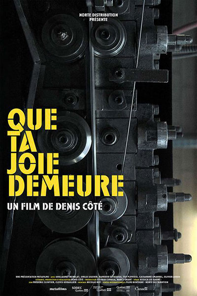 Que ta joie demeure de Denis Côté